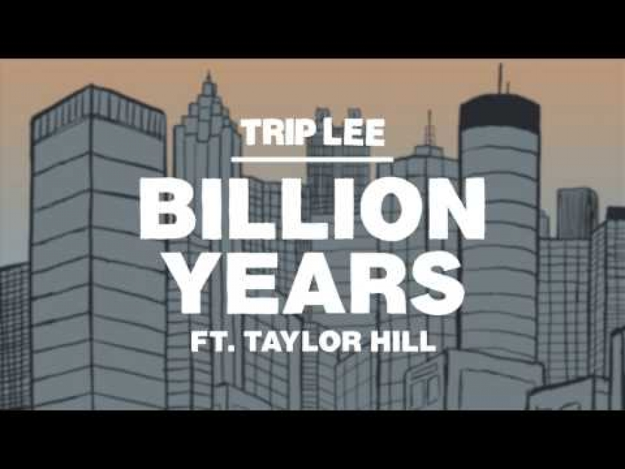 Trip Lee - Billion Years
