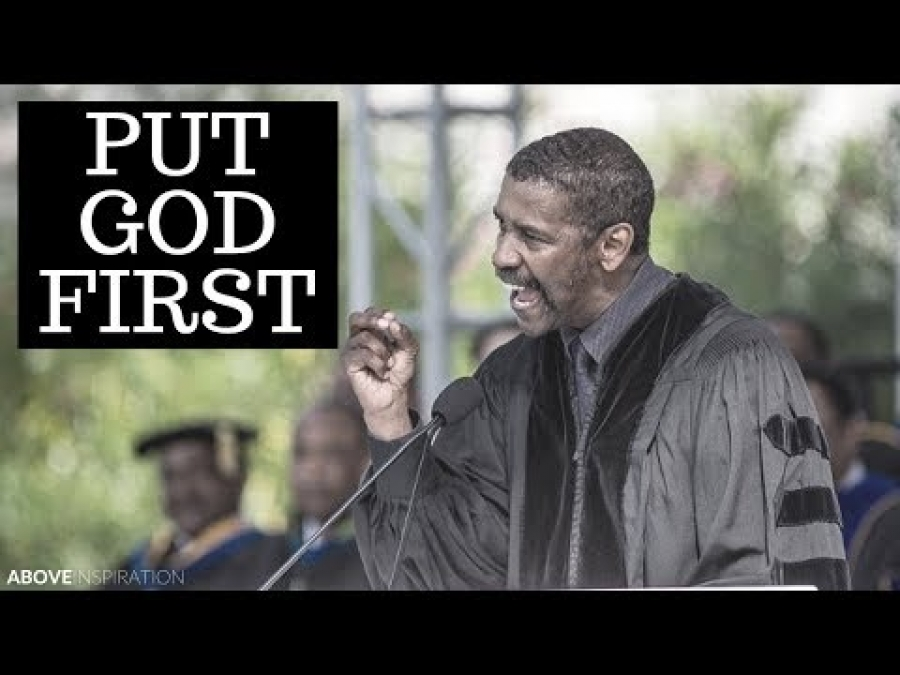 Put God First - Denzel Washington Motivational & Inspiring Commencement Speech
