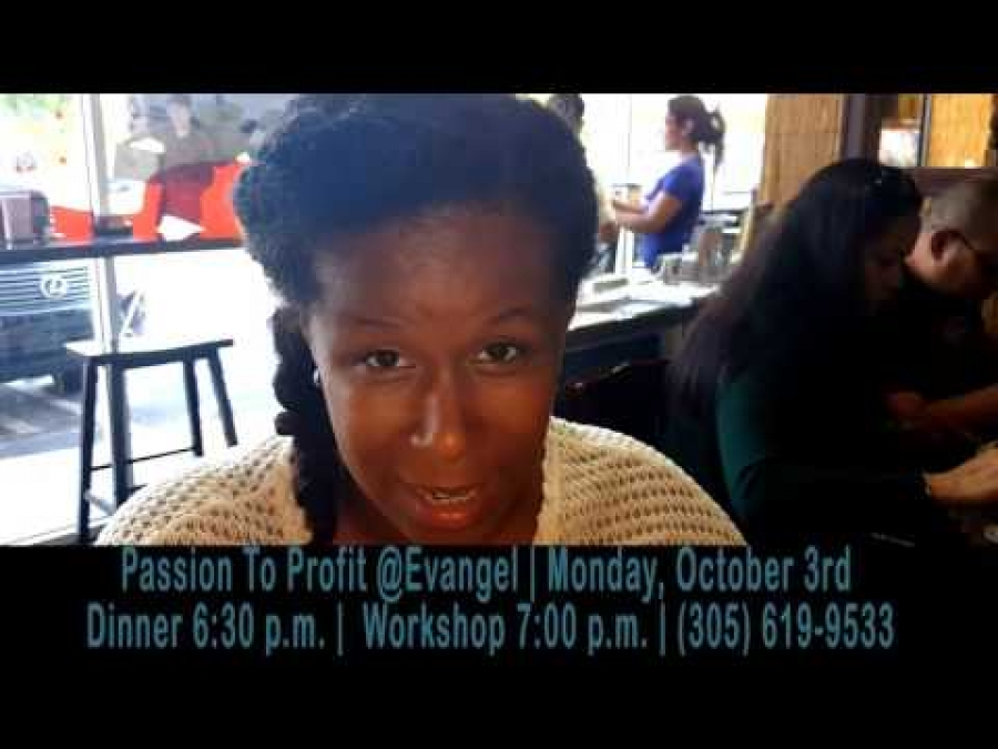 Passion To Profit Workshop @Evangel Church | Mon, Oct 3rd 6:30 p.m. | By AFP Foundation