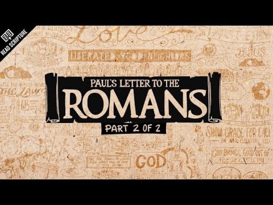 Read Scripture: Romans Ch. 5-16