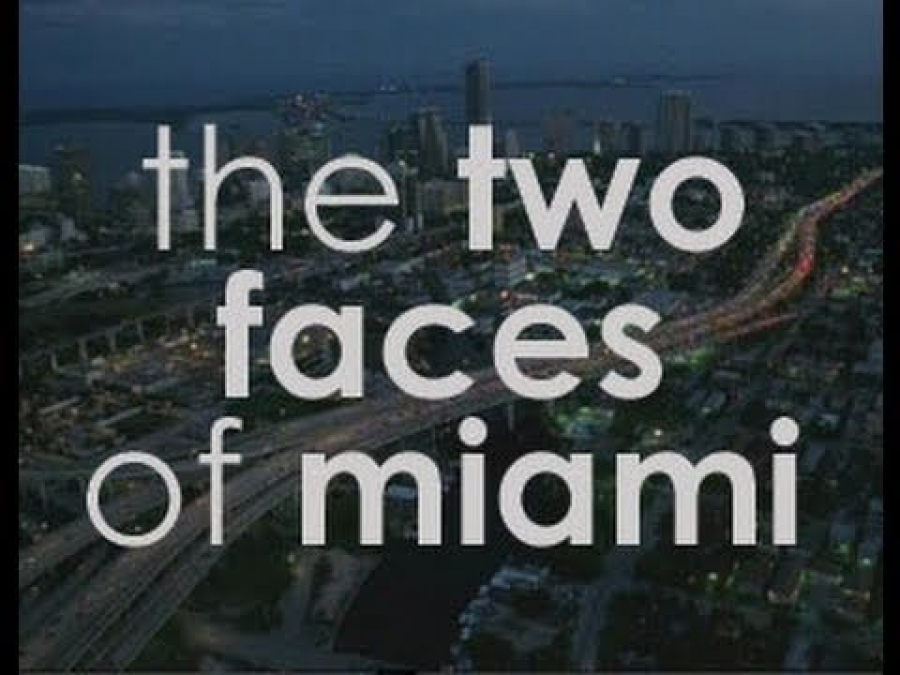 The Two Faces Of Miami