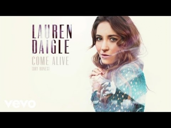 Lauren Daigle - Come Alive (Dry Bones) (Audio)